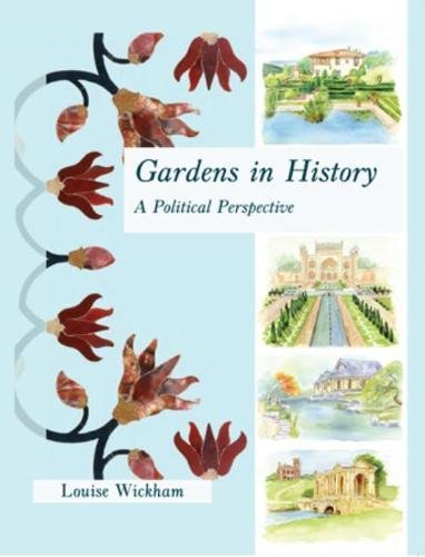 9781905119431: Gardens in History: A Political Perspective
