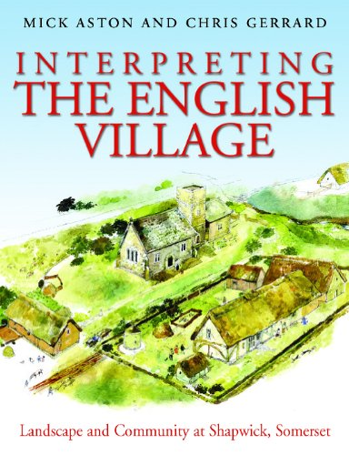 9781905119455: Interpreting the English Village: Landscape and Community at Shapwick, Somerset