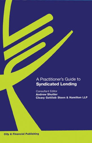 9781905121366: A Practitioner's Guide to Syndicated Lending