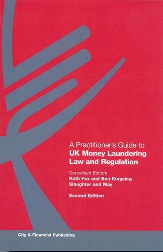 9781905121397: A Practitioner's Guide to UK Money Laundering Law and Regulation
