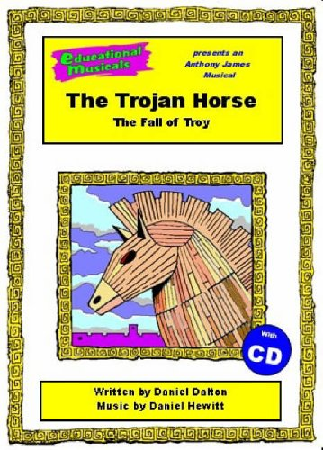 9781905123155: The Trojan Horse: Script and Score: The Fall of Troy (Educational Musicals)