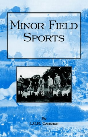 Minor Field Sports: L. C. R. Cameron