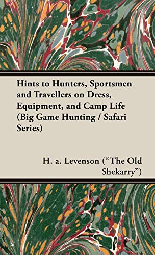 WRINKLES: OR, HINTS TO SPORTSMEN AND TRAVELLERS: Levenson (H.A.).
