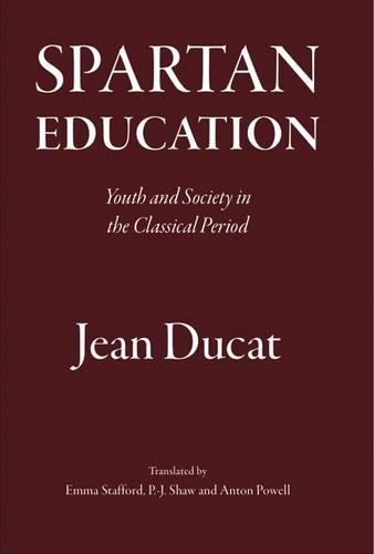 9781905125074: Spartan Education: Youth and Society in the Classical Period