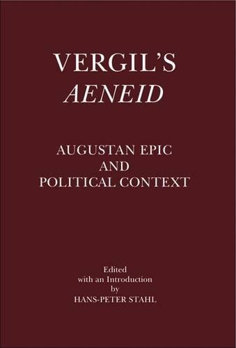 9781905125333: Vergil's Aeneid: Augustan Epic and Political Context