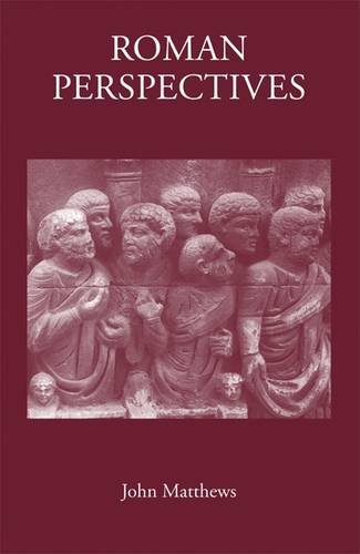 9781905125395: Roman Perspectives: Studies on Political and Cultural History, from the First to the Fifth Century