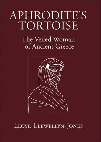 9781905125425: Aphrodite's Tortoise: The Veiled Woman of Ancient Greece