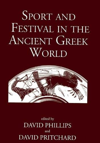 9781905125524: Sport and Festival in the Ancient Greek World