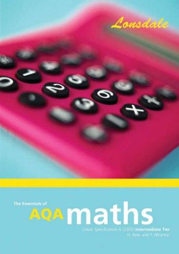 9781905129133: GCSE AQA Maths I/L: Intermediate Level (Essentials of GCSE AQA Maths)