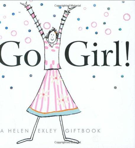 9781905130641: Go Girl! (Helen Exley Giftbooks)