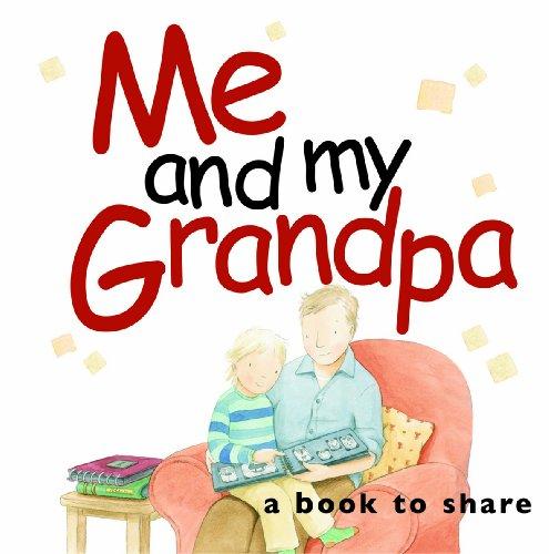 Me & My Grandpa (Me and My): Exley, Helen