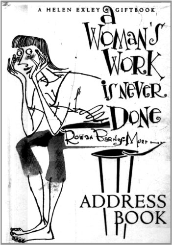 9781905130948: Woman's Work Is Never Done Address Book (64p) (Helen Exley Giftbooks)