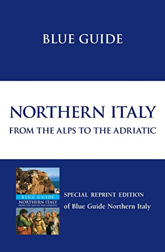 9781905131013: Blue Guide Northern Italy: From the Alps to the Adriatic (Blue Guides)