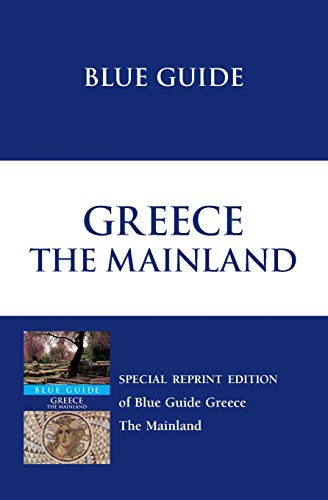9781905131105: Blue Guide Greece (Blue Guides)