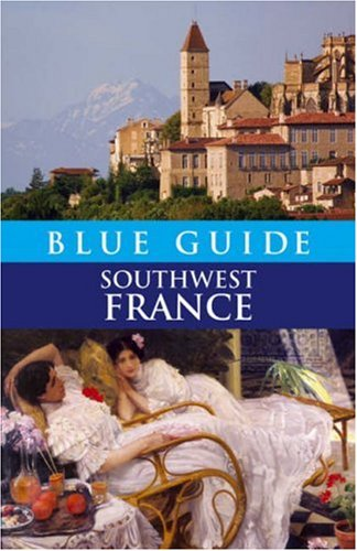 9781905131136: Blue Guide Southwest France