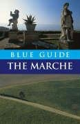 9781905131143: Blue Guide the Marche & San Marino - Special Reprint Edition (Blue Guides)