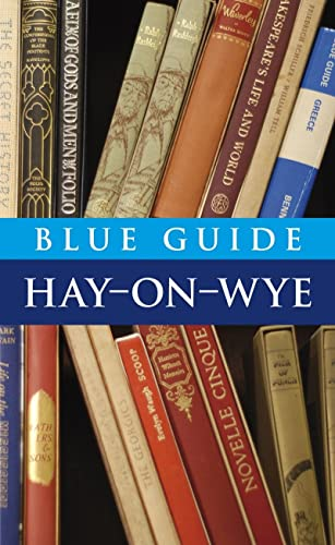 9781905131372: Blue Guide Hay-on-Wye (Blue Guides)