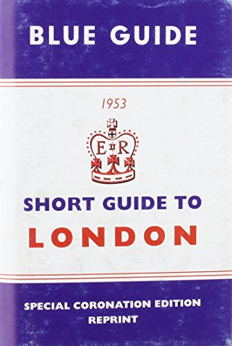 Short Guide to London 1953: Blue Guides