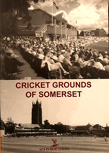 9781905138074: Cricket Grounds of Somerset