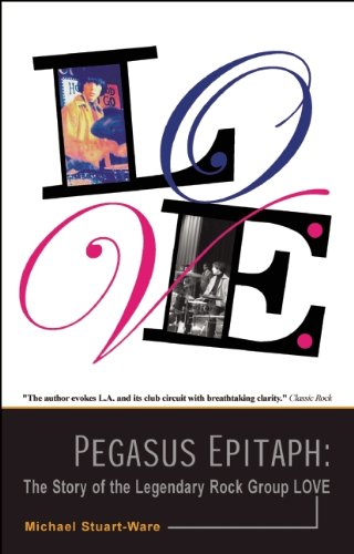 9781905139330: Pegasus Epitaph: The Story of the Legendary Rock Group Love