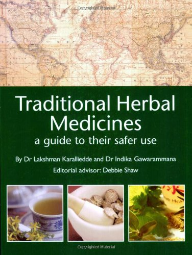 9781905140046: Traditional Herbal Medicines: A Guide to Their Safer Use