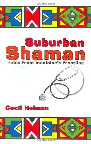 9781905140084: Suburban Shaman: Tales From Medicine's Frontline
