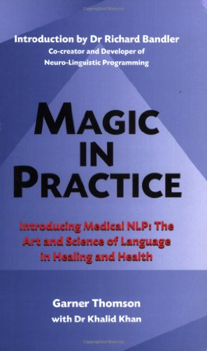 9781905140190: Magic in Practice - Introducing Medical NLP: The Art and Science of Language in Healing and Health