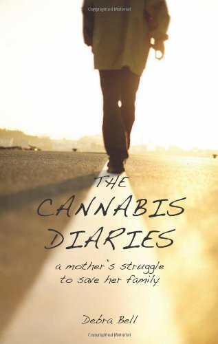 9781905140305: The Cannabis Diaries: A Mother Struggle to Save Her Family
