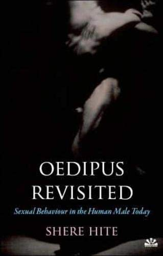 9781905147311: Oedipus Revisited: Sexual Behaviour in the Human Male Today
