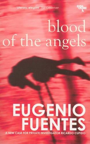 9781905147878: Blood Of Angels: A Case for Private Investigator Ricardo Cupido