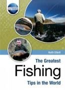 9781905151332: The Greatest Fishing Tips in the World (The Greatest Tips in the World)