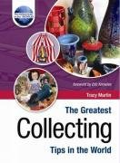 9781905151424: The Greatest Collecting Tips in the World (The Greatest Tips in the World)