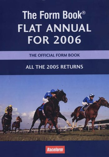 9781905153107: The Form Book Flat Annual for 2006: Including All the 2005 Returns
