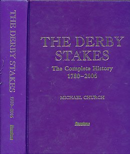 9781905153367: THE DERBY STAKES The Complete History 1780-2006