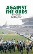 9781905153947: Against the Odds: A Comprehensive Guide to Betting on Horseracing
