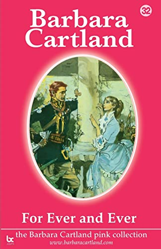 Forever and Ever (Barbara Cartland Pink Collection) (1905155417) by Barbara Cartland