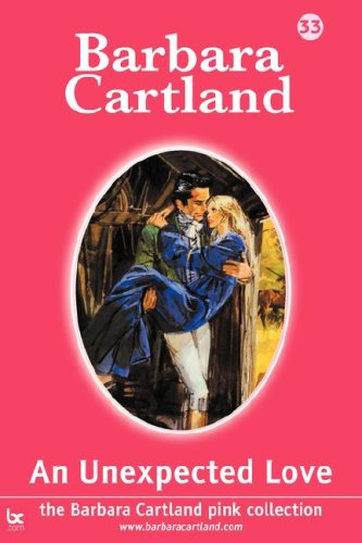 9781905155811: An Unexpected Love (Barbara Cartland Pink Collection)