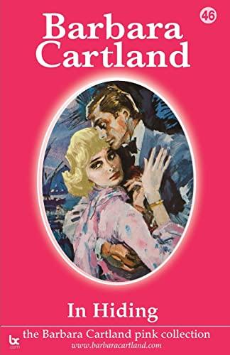 9781905155941: In Hiding (Barbara Cartland Pink Collection)