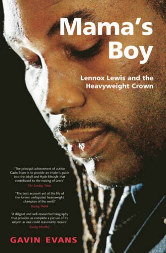 9781905156092: Mama's Boy: Lennox Lewis and the Heavyweight Crown