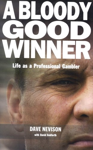 9781905156351: A Bloody Good Winner: Life as a Professional Gambler