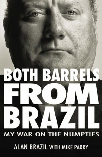 9781905156443: Both Barrels from Brazil: My War Against the Numpties