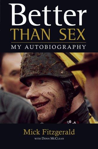 Better Than Sex: Mick Fitzgerald