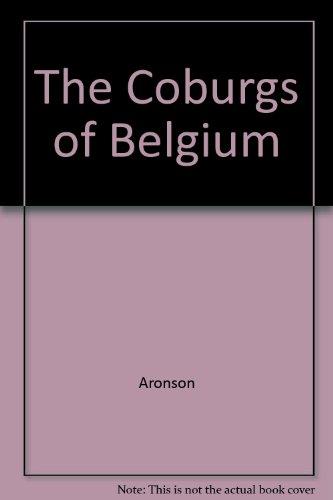 9781905159086: The Coburgs of Belgium.