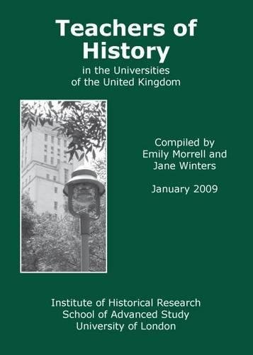 Teachers of History in the Universities of the United Kingdom, 2009 2009