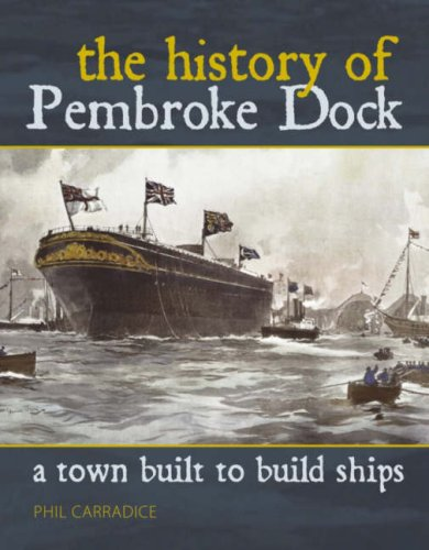 The Town Built to Build Ships: The: Carradice, Phil