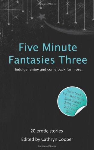 Five Minute Fantasies Three: 3: Cooper, Cathryn