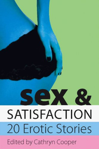 9781905170777: Sex & Satisfaction (Xcite Selections)