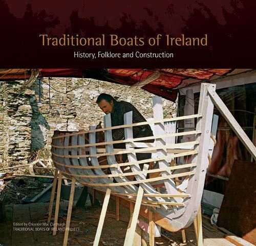 Traditional Boats Of Ireland: Maccarthaigh, C; Maccarthaigh,