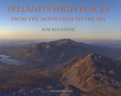 Ireland's High Places: From the Mountains to the Sea