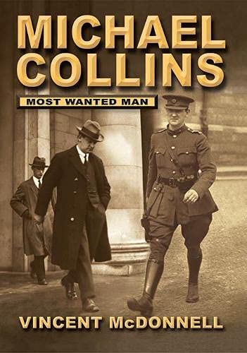 9781905172627: Michael Collins: Most Wanted Man
